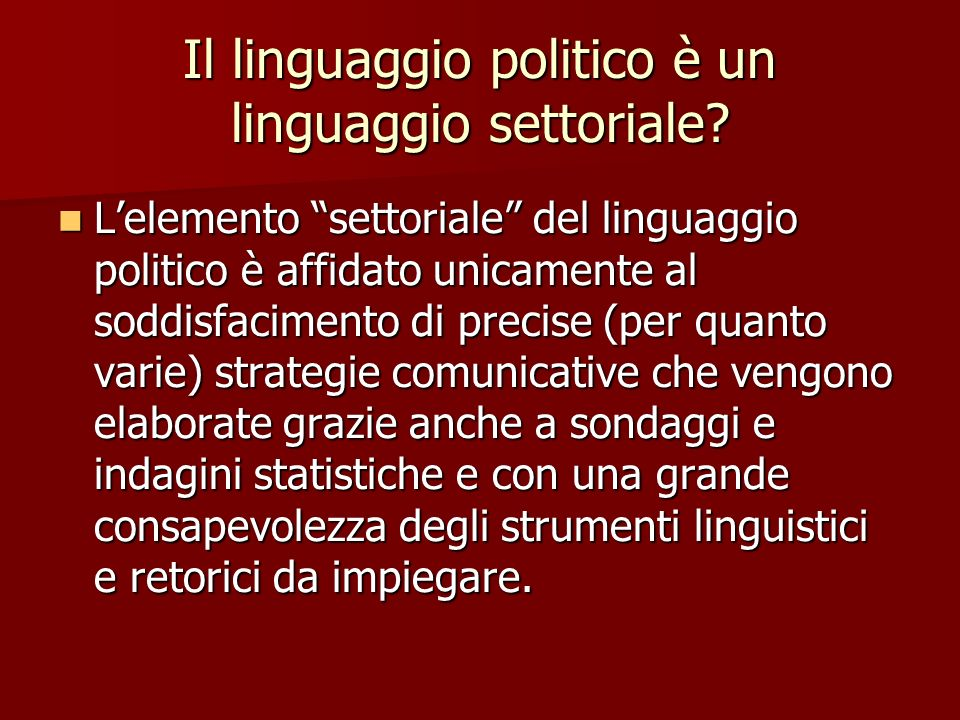 Il linguaggio politico è un linguaggio settoriale