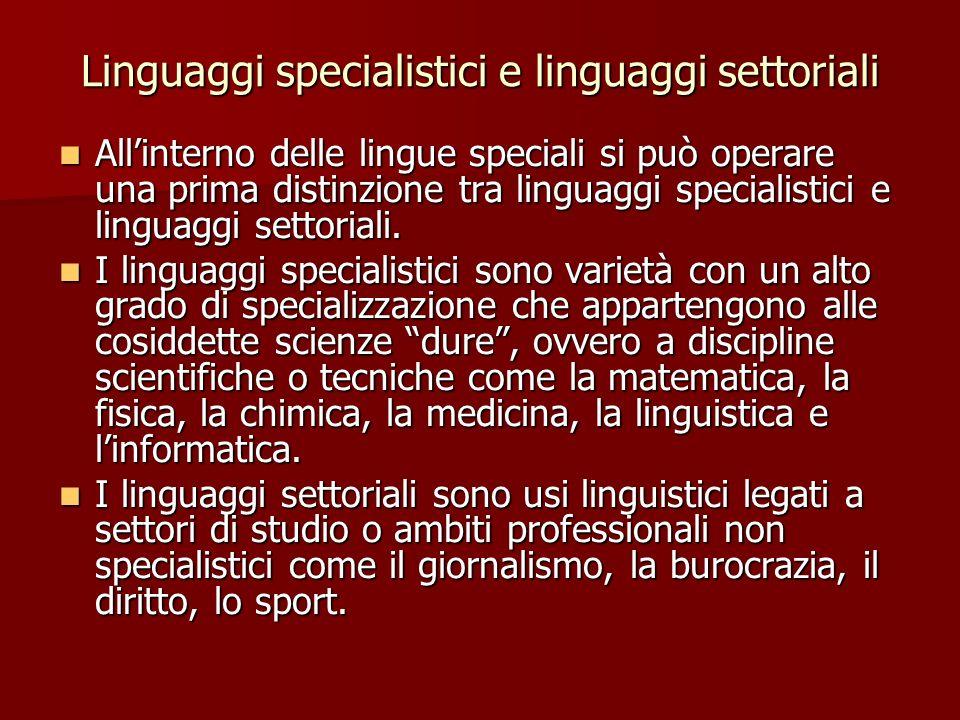 Linguaggi specialistici e linguaggi settoriali