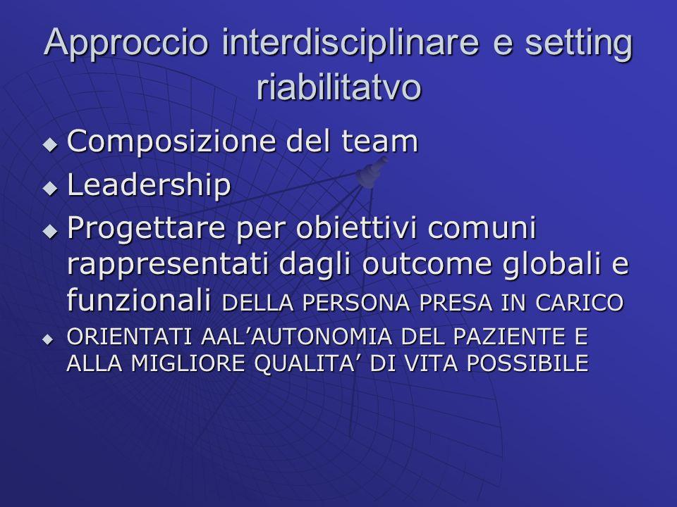 Approccio interdisciplinare e setting riabilitatvo