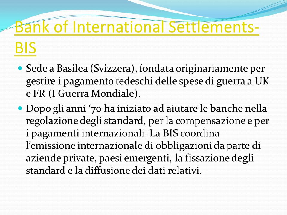 Bank of International Settlements-BIS
