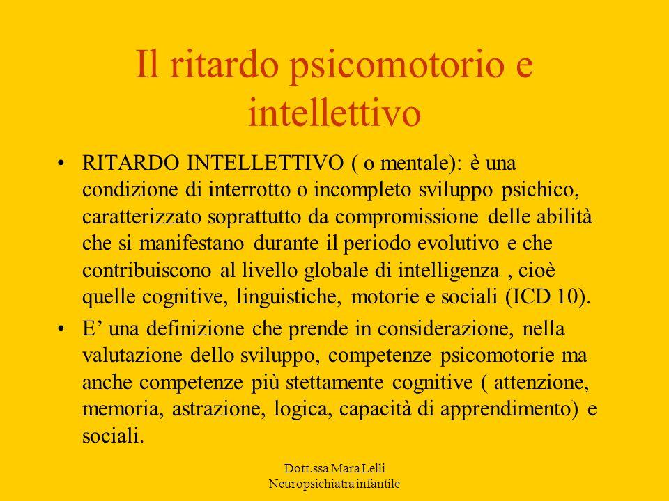 Il ritardo psicomotorio e intellettivo