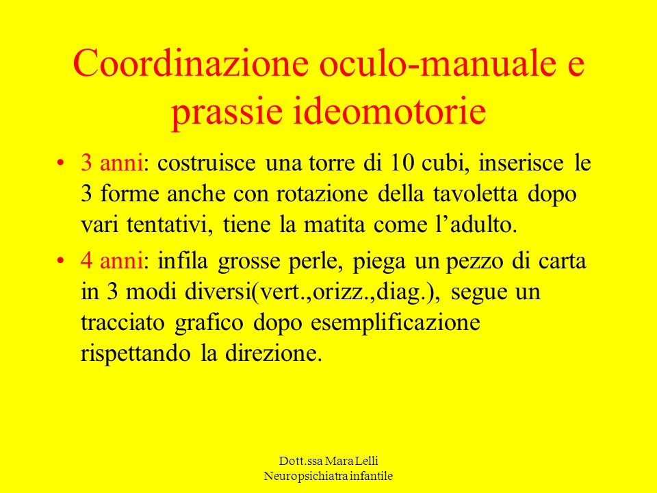 Coordinazione oculo-manuale e prassie ideomotorie
