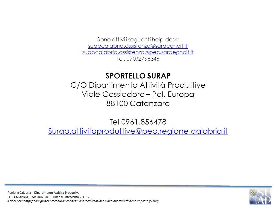 C/O Dipartimento Attività Produttive Viale Cassiodoro – Pal. Europa