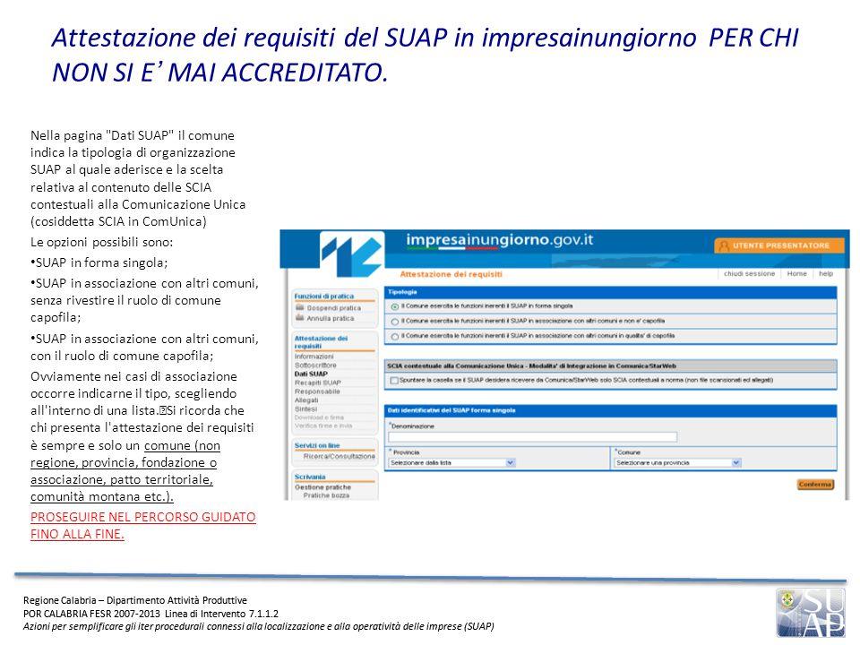 Attestazione dei requisiti del SUAP in impresainungiorno PER CHI NON SI E' MAI ACCREDITATO.