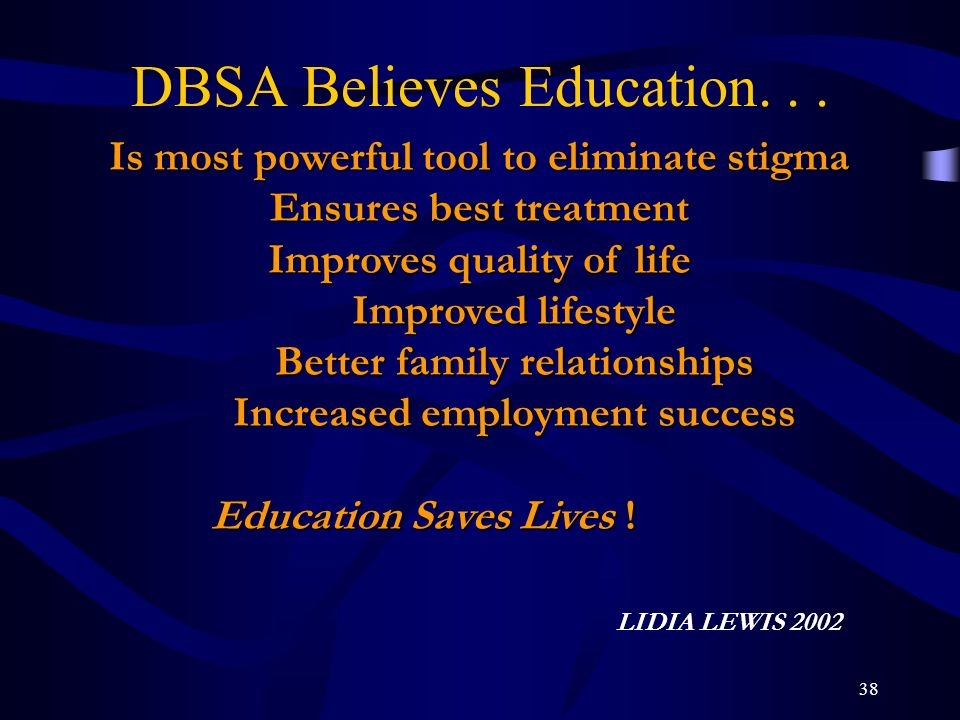 DBSA Believes Education. . .