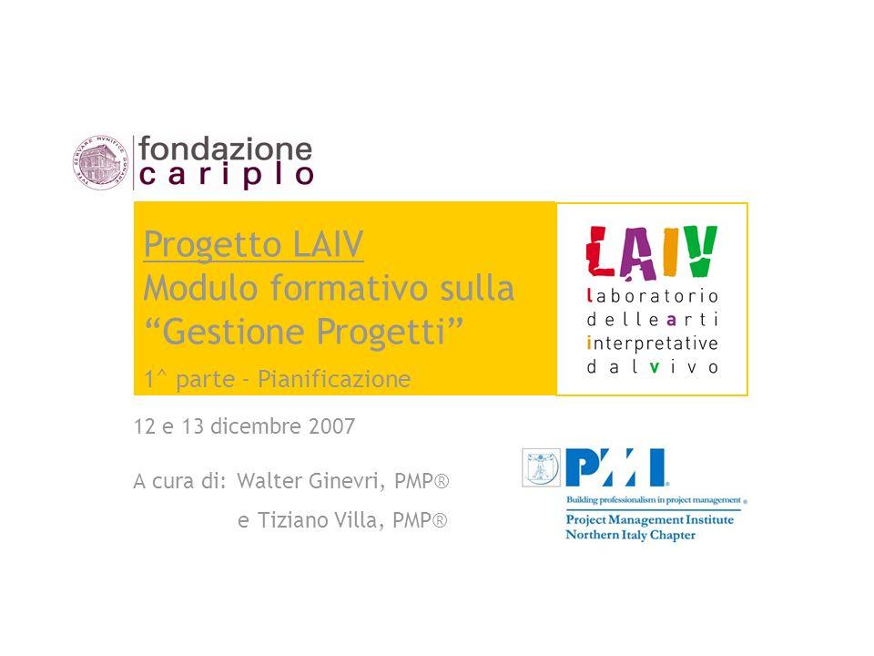 A cura di: Walter Ginevri, PMP® e Tiziano Villa, PMP®