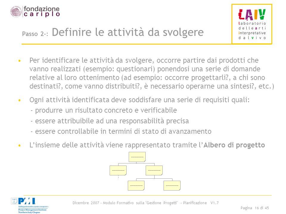 Passo 2-: Definire le attività da svolgere