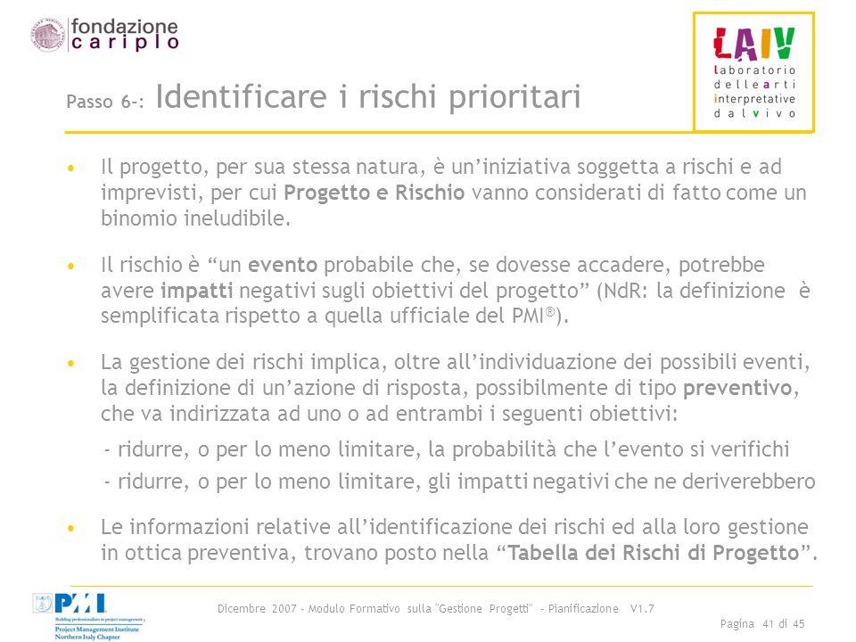 Passo 6-: Identificare i rischi prioritari