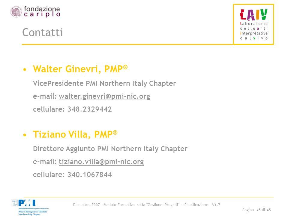 Contatti Walter Ginevri, PMP® Tiziano Villa, PMP®