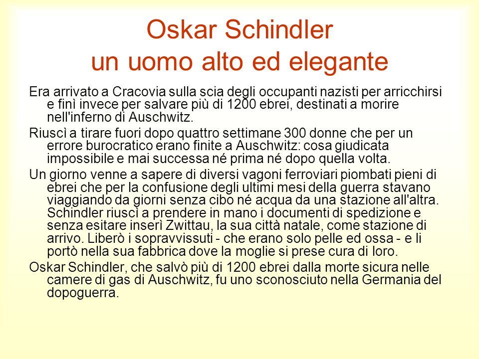 Oskar Schindler un uomo alto ed elegante