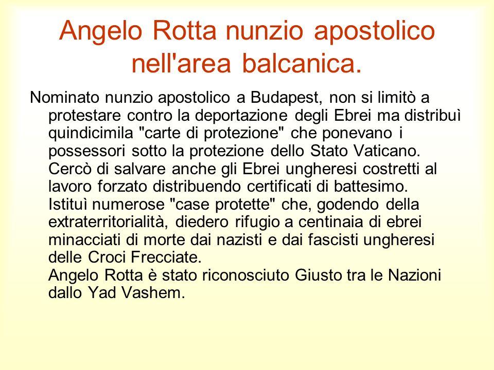 Angelo Rotta nunzio apostolico nell area balcanica.