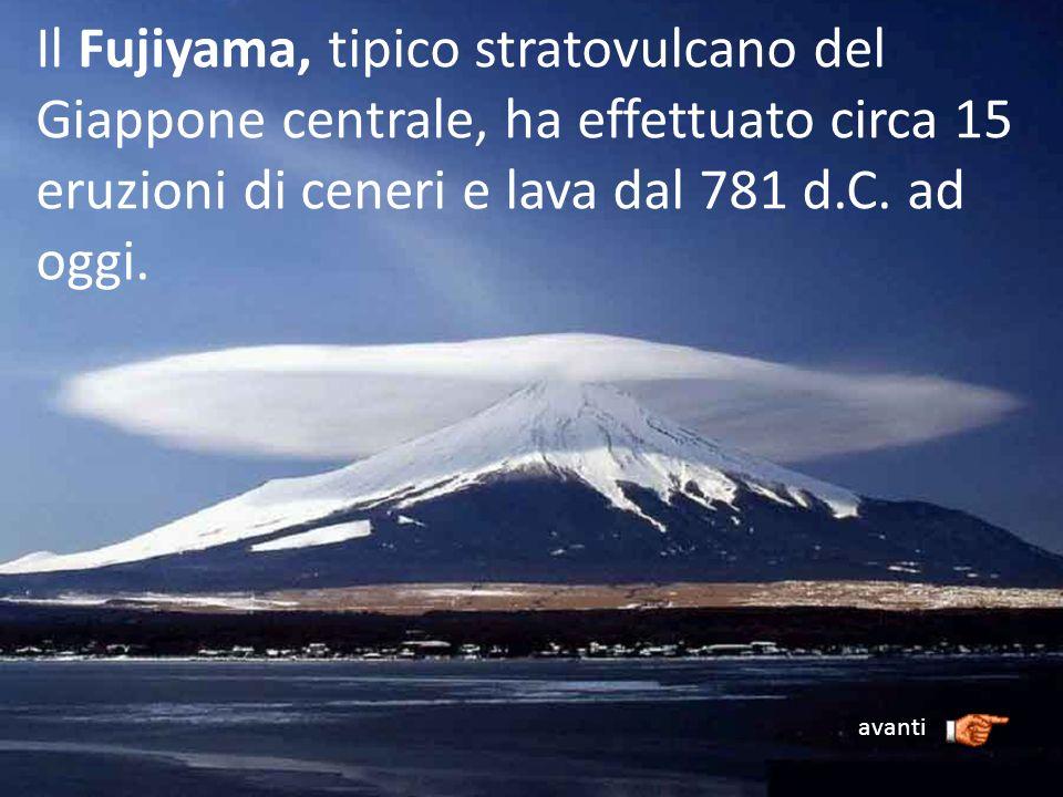 Il Fujiyama, tipico stratovulcano del Giappone centrale, ha effettuato circa 15 eruzioni di ceneri e lava dal 781 d.C. ad oggi.