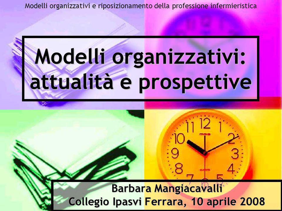 Modelli organizzativi: attualità e prospettive