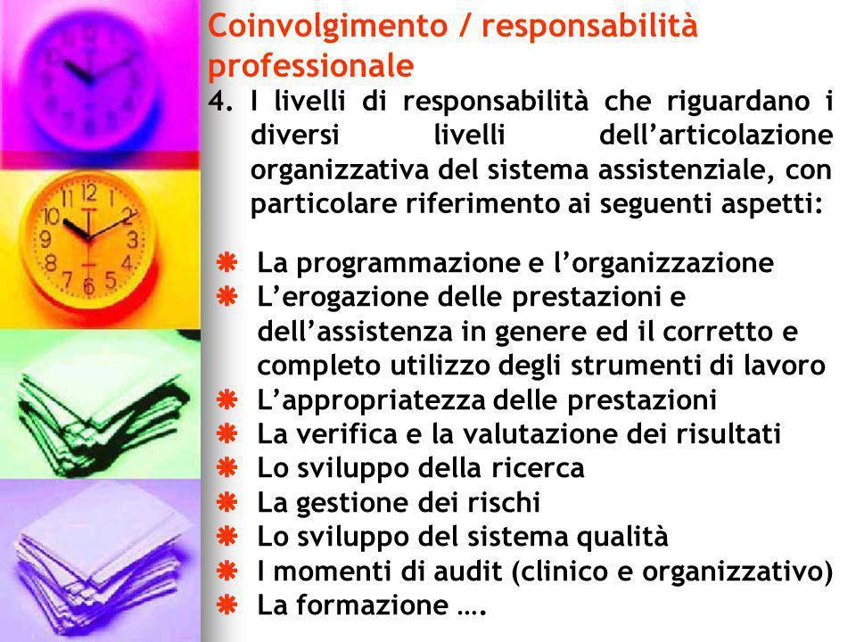 Coinvolgimento / responsabilità professionale