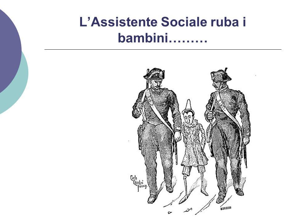 L'Assistente Sociale ruba i bambini………