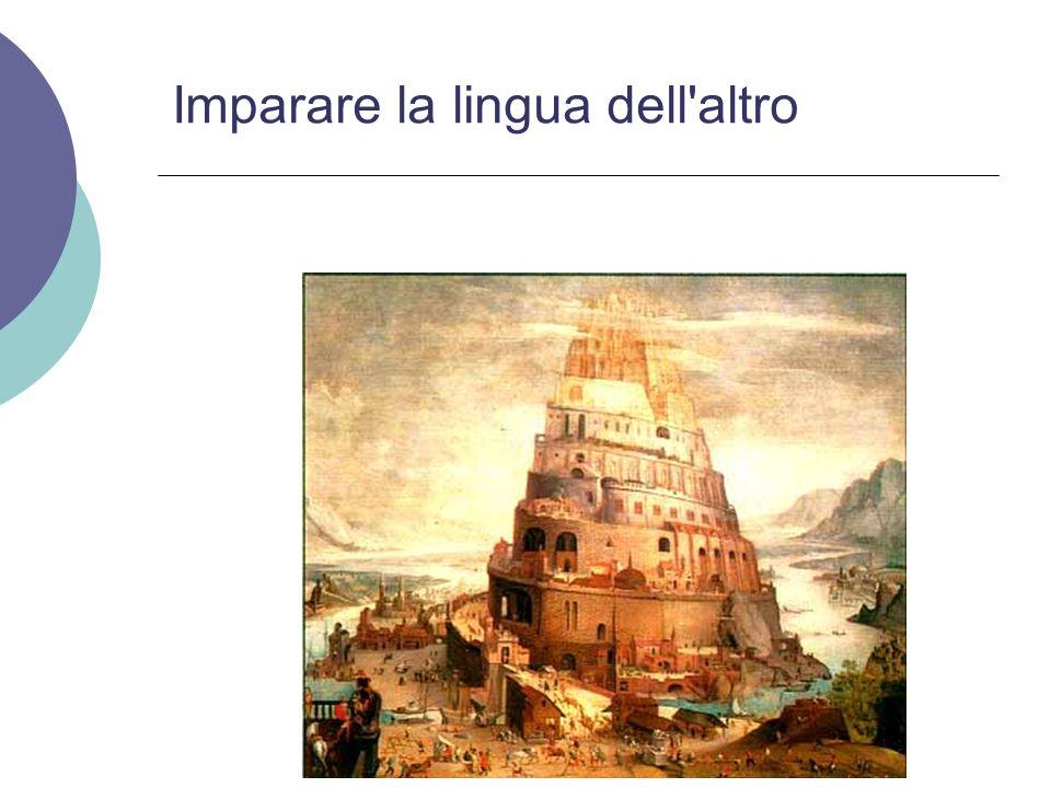 Imparare la lingua dell altro
