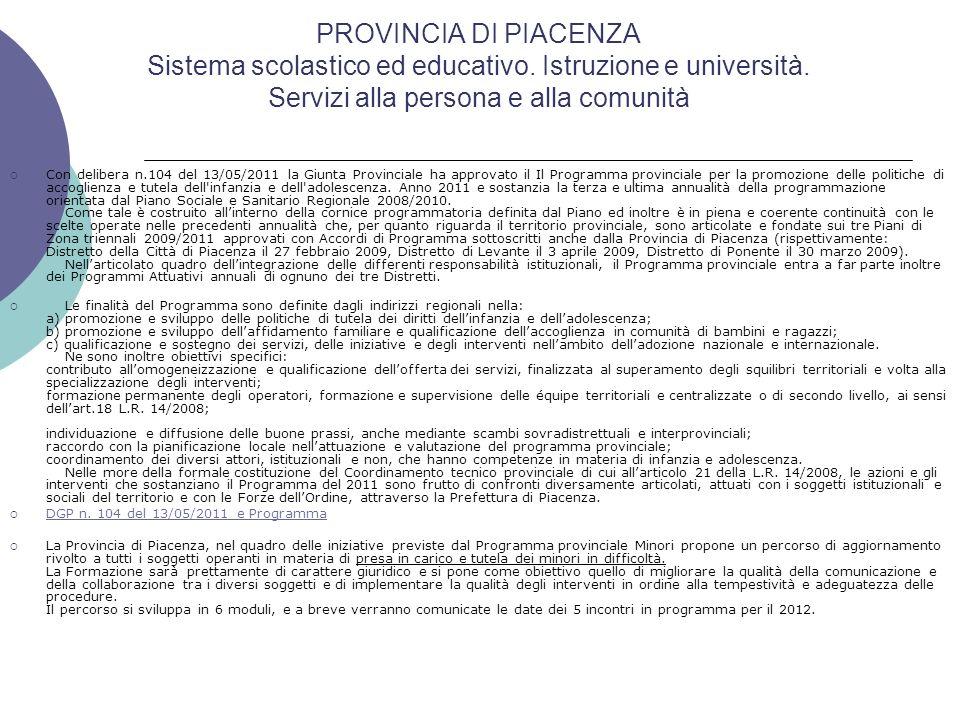 PROVINCIA DI PIACENZA Sistema scolastico ed educativo