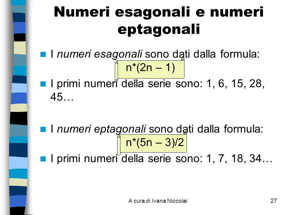 Numeri esagonali e numeri eptagonali