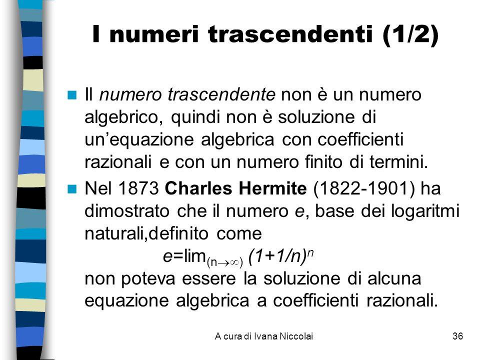 I numeri trascendenti (1/2)