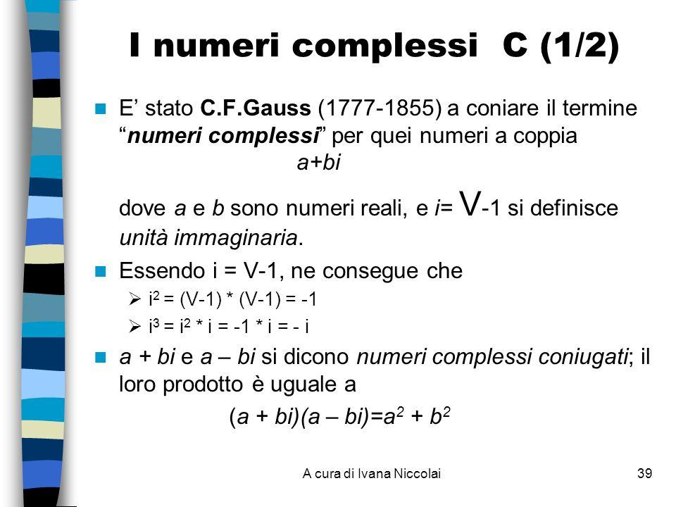 I numeri complessi C (1/2)