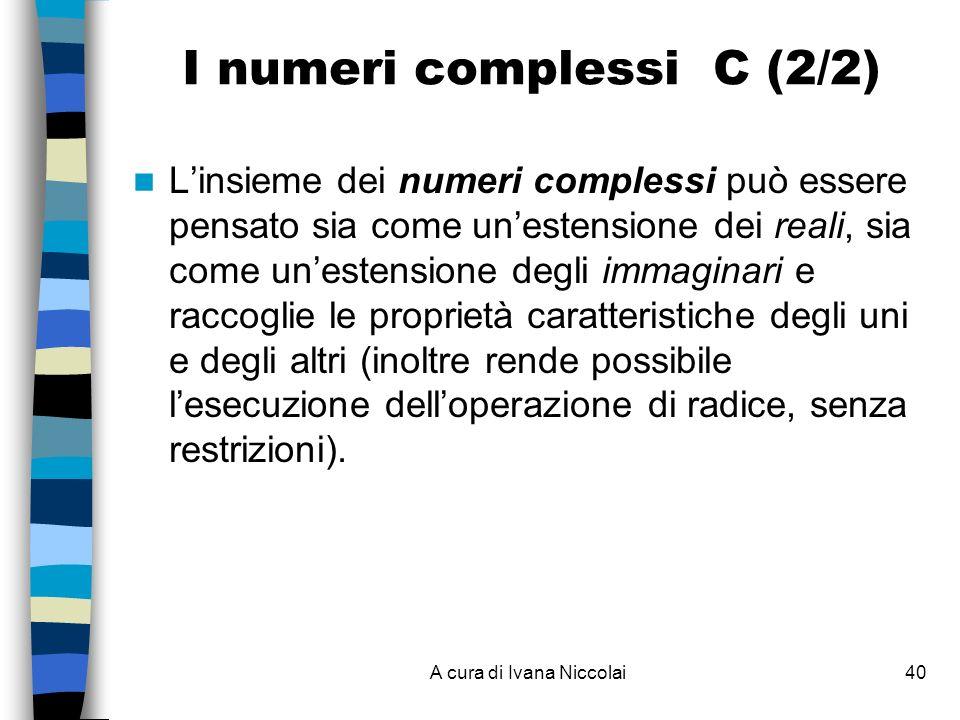 I numeri complessi C (2/2)