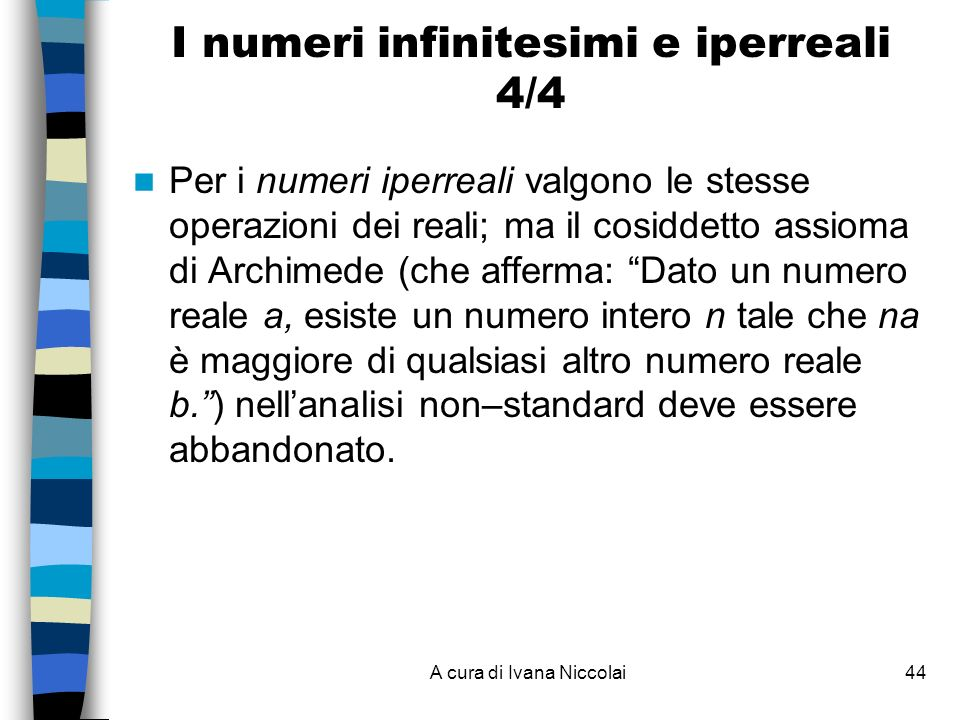 I numeri infinitesimi e iperreali 4/4