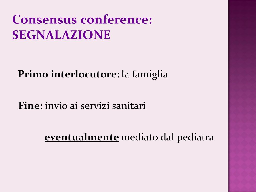 Consensus conference: SEGNALAZIONE