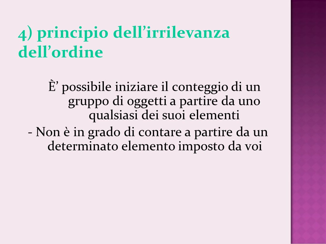 4) principio dell'irrilevanza dell'ordine