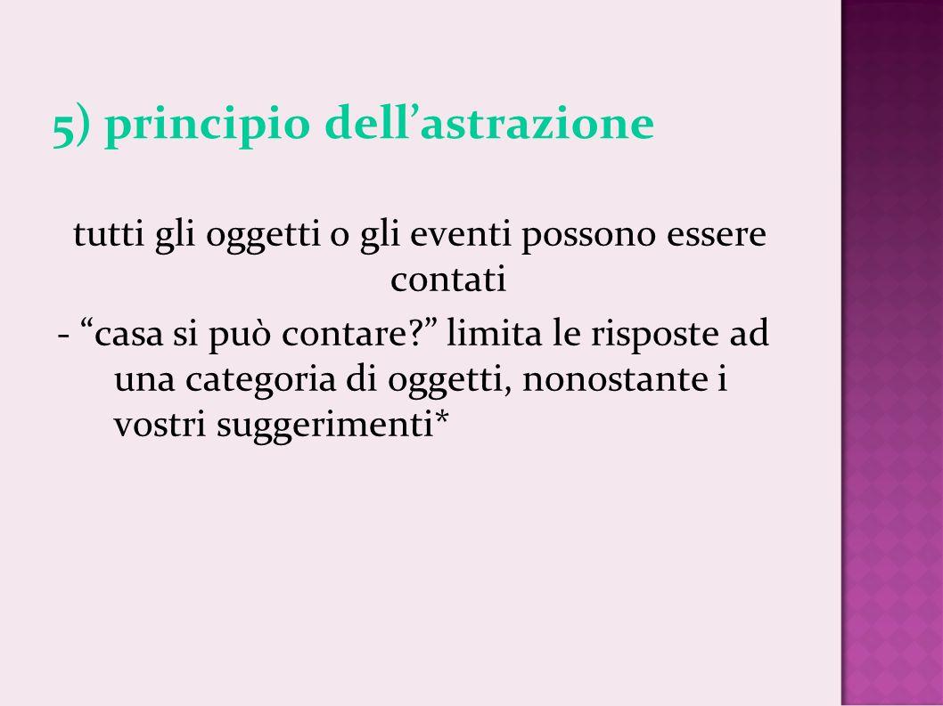5) principio dell'astrazione