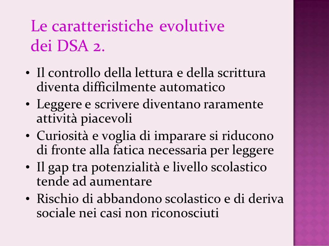 Le caratteristiche evolutive dei DSA 2.