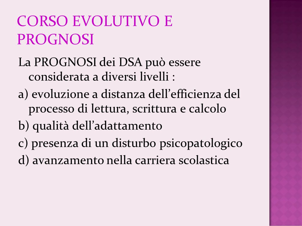 CORSO EVOLUTIVO E PROGNOSI