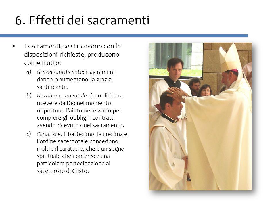 6. Effetti dei sacramenti