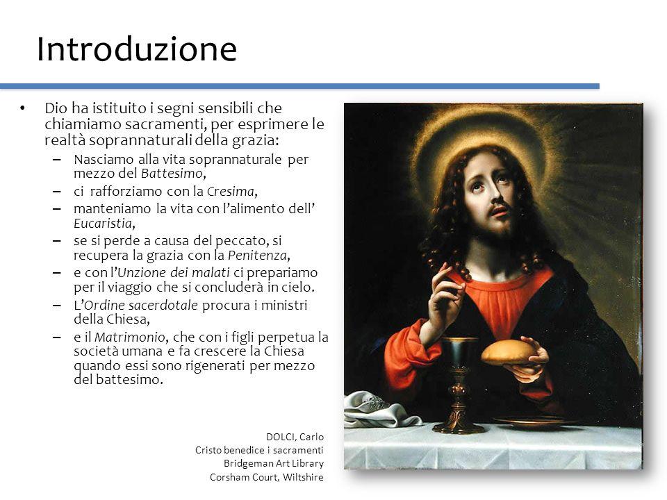 IntroduzioneDio ha istituito i segni sensibili che chiamiamo sacramenti, per esprimere le realtà soprannaturali della grazia: