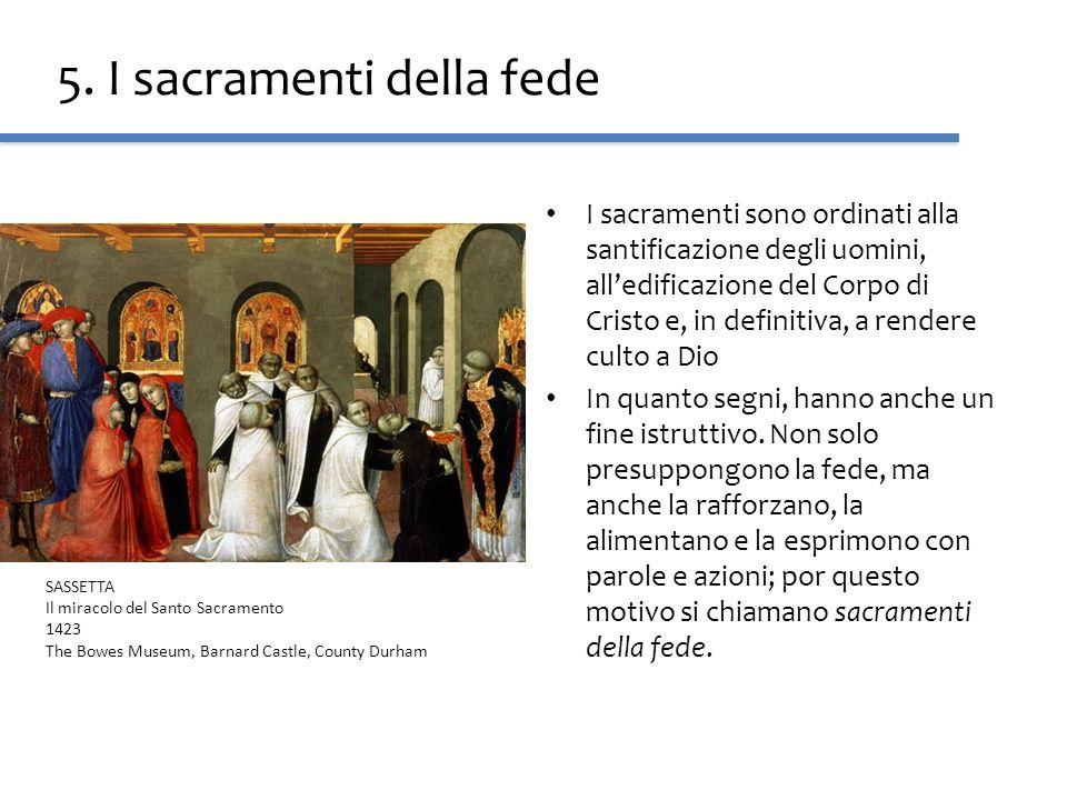 5. I sacramenti della fede