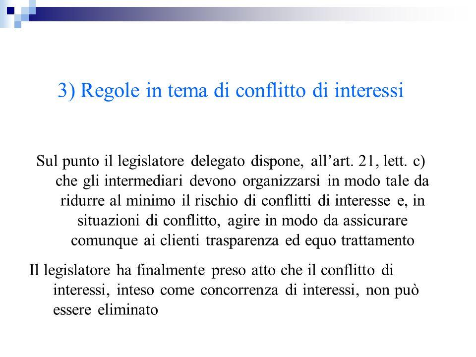 3) Regole in tema di conflitto di interessi