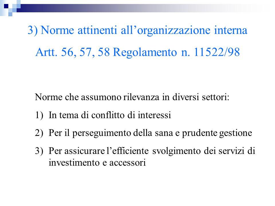 3) Norme attinenti all'organizzazione interna