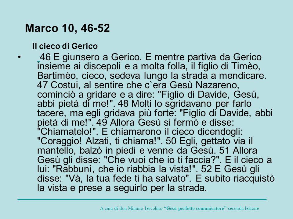 Marco 10, 46-52 Il cieco di Gerico.
