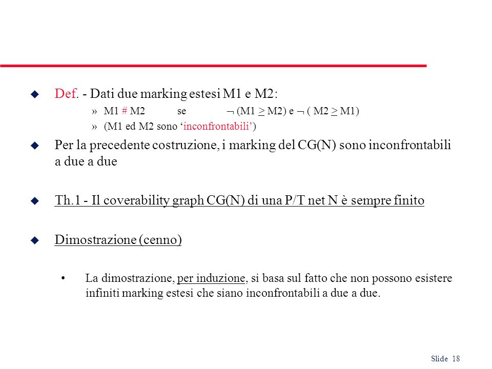 Def. - Dati due marking estesi M1 e M2:
