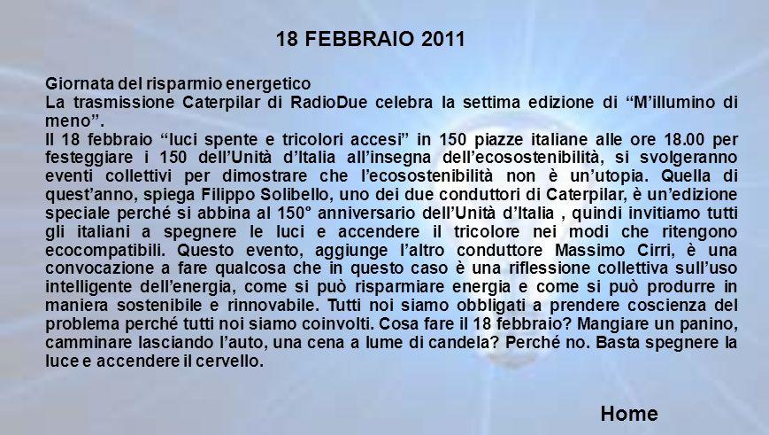 18 FEBBRAIO 2011 Home Giornata del risparmio energetico