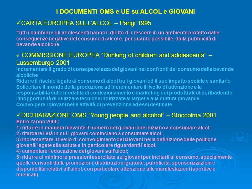 I DOCUMENTI OMS e UE su ALCOL e GIOVANI