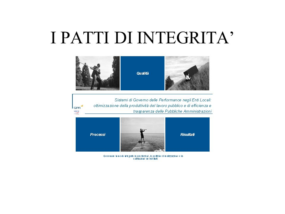 I PATTI DI INTEGRITA'