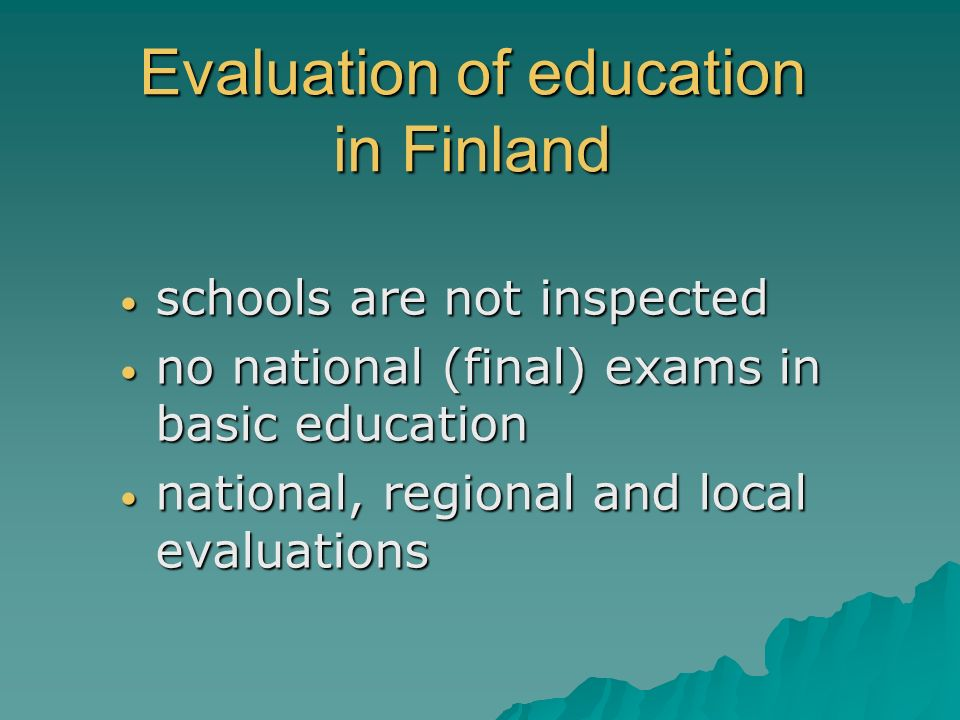 Evaluation of education in Finland