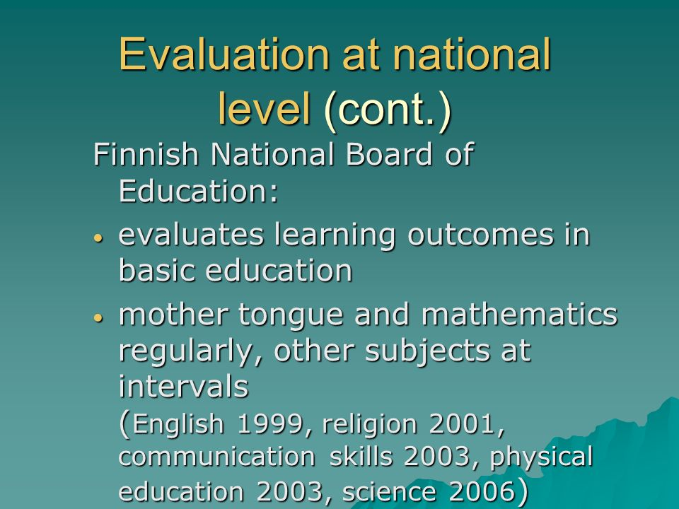Evaluation at national level (cont.)