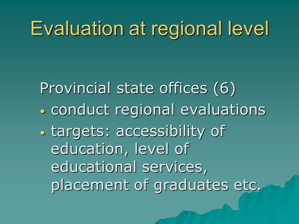Evaluation at regional level