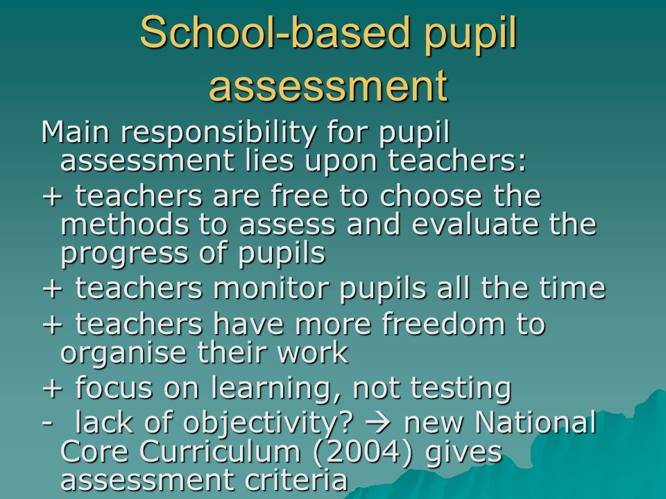 School-based pupil assessment