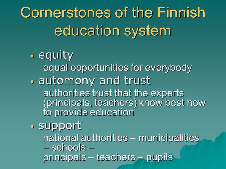 Cornerstones of the Finnish education system