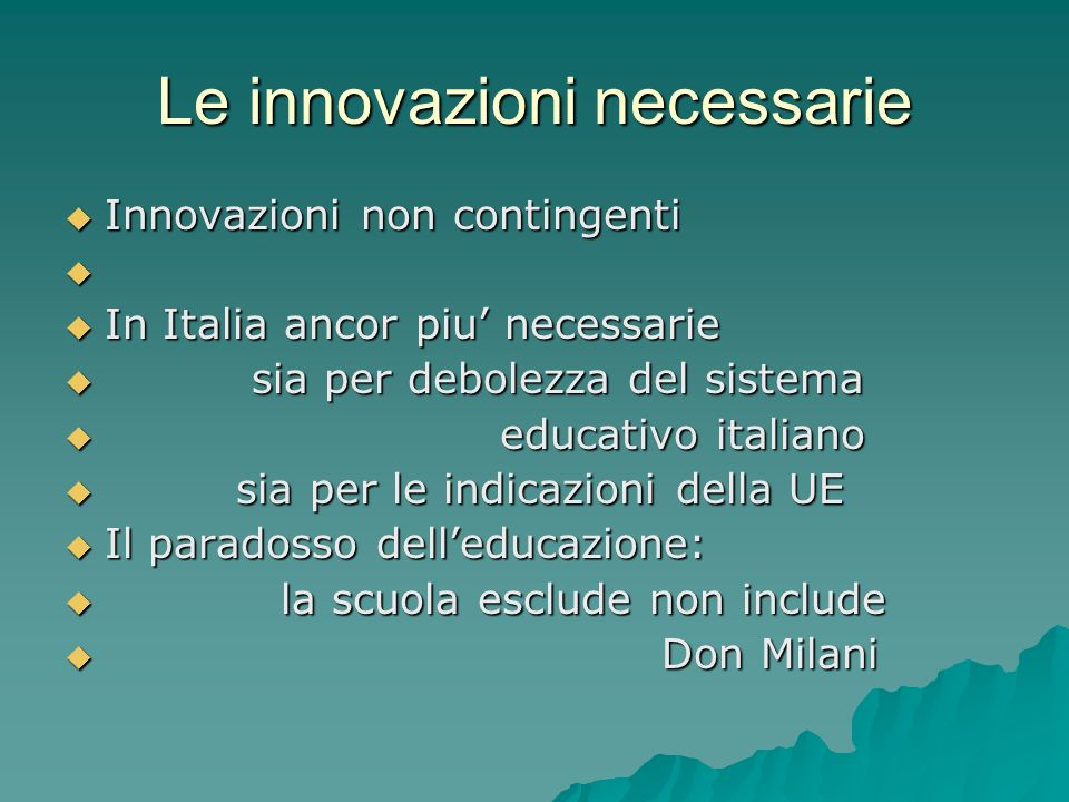 Le innovazioni necessarie