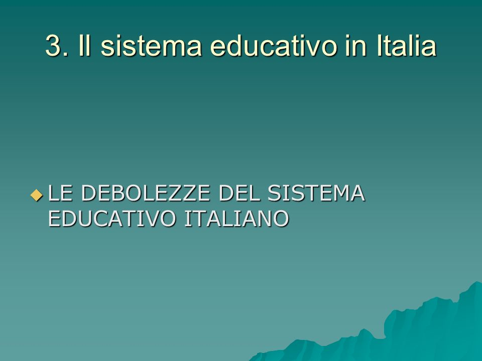 3. Il sistema educativo in Italia