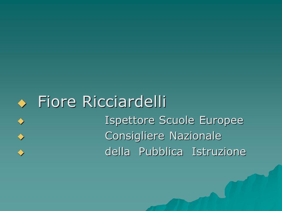 Fiore Ricciardelli Ispettore Scuole Europee Consigliere Nazionale