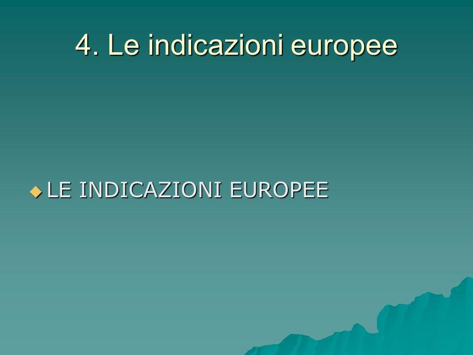 4. Le indicazioni europee